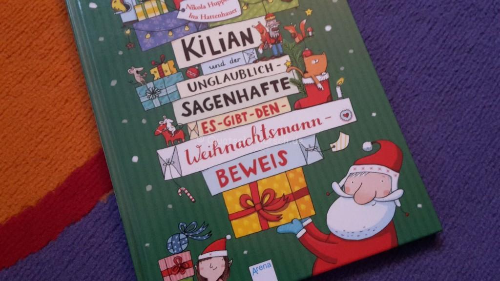 Kilian und der unglaublich-sagenhafte es geibt den Weihnachtsmann-beweis