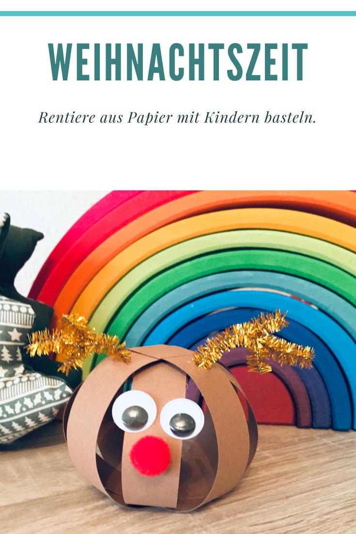 Rudolf Das Rentier Basteln Mit Kindern Der Familienblog