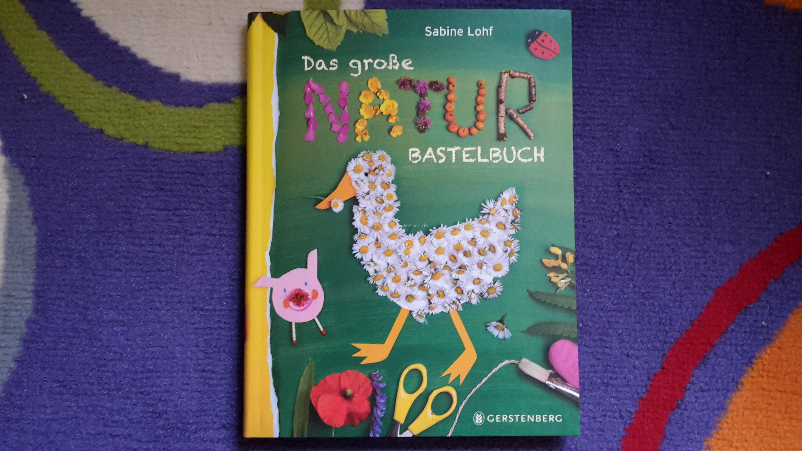 Buchvorstellung – Das große Naturbastelbuch